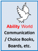 Ability World communication books, choice boards etc